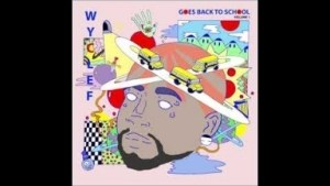 Wyclef Goes Back To School Volume 1 BY Wyclef Jean